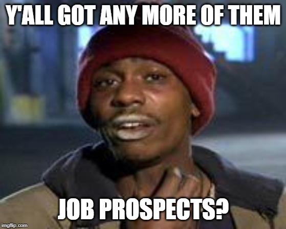 Tyrone Biggums meme